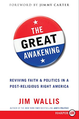 9780061364075: The Great Awakening: Reviving Faith & Politics in a Post-Religious Right America