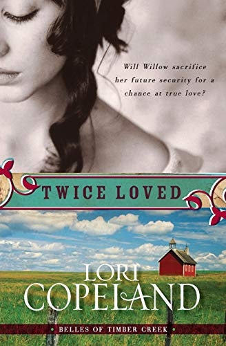 9780061364914: Twice Loved (Belles of Timber Creek, Book 1)