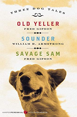 9780061367052: Three Dog Tales: Old Yeller, Sounder, Savage Sam (Harperperennial Modern Classics)