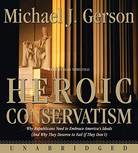 9780061367083: Heroic Conservatism CD