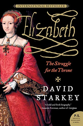 9780061367434: Elizabeth; the Struggle for the Throne (P.S.)