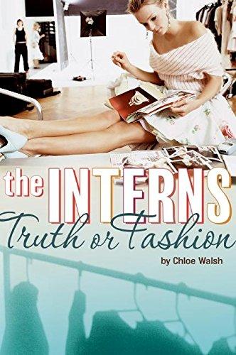 9780061370892: The Interns: Truth or Fashion