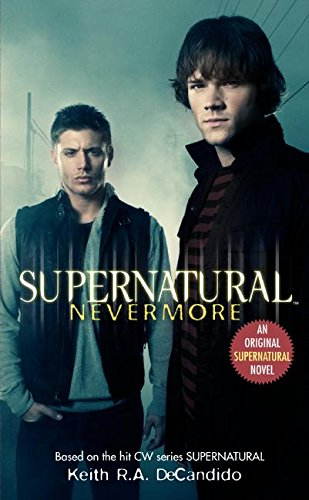 9780061370908: Supernatural: Nevermore (Supernatural Series)