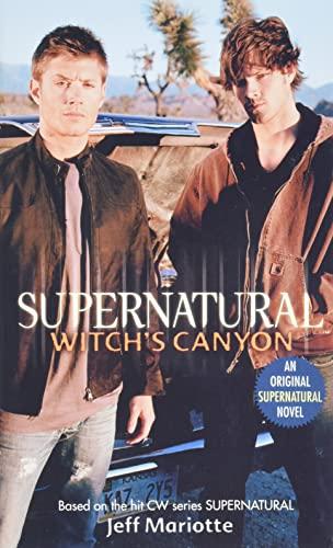 9780061370915: Supernatural: Witch's Canyon (Supernatural Series)