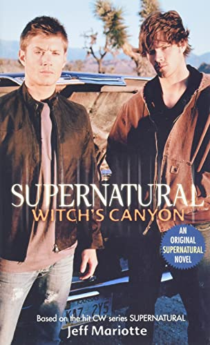 9780061370915: Supernatural: Witch's Canyon (Supernatural Series)