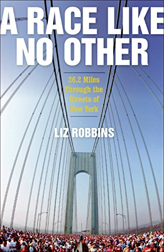 9780061373138: A Race Like No Other: 26.2 Miles Through the Streets of New York
