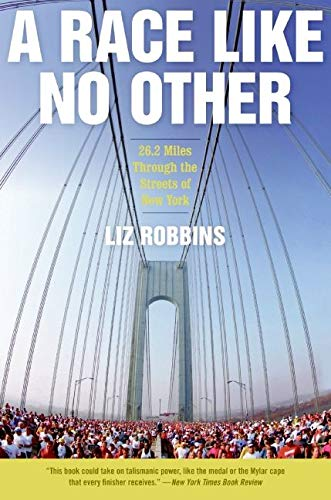 9780061373145: A Race Like No Other: 26.2 Miles Through the Streets of New York
