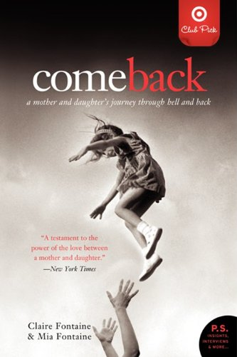 9780061373206: Title: Come Back a Mother and Daughters Journey Through H