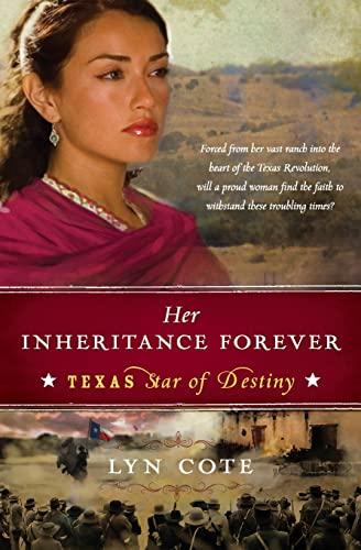 9780061373435: Her Inheritance Forever (Texas: Star of Destiny, Book 2)