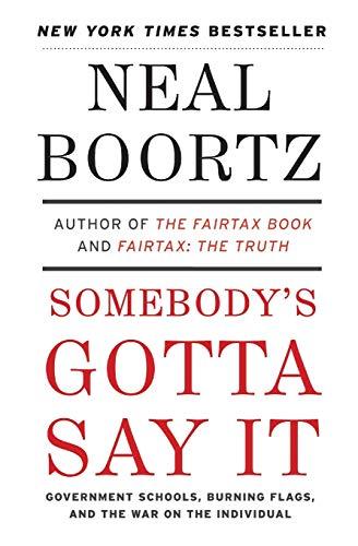 9780061373732: Somebody's Gotta Say It