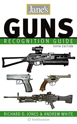 Jane's Guns Recognition Guide 5e: Jones, Richard D.; White, Andrew