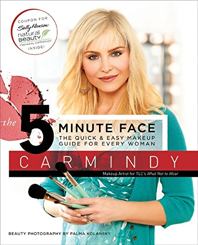 9780061374418: The 5-Minute Face: The Quick & Easy Makeup Guide for Every Woman