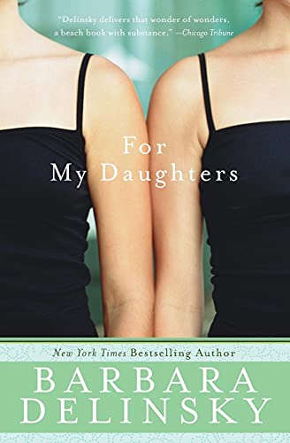 9780061374555: For My Daughters