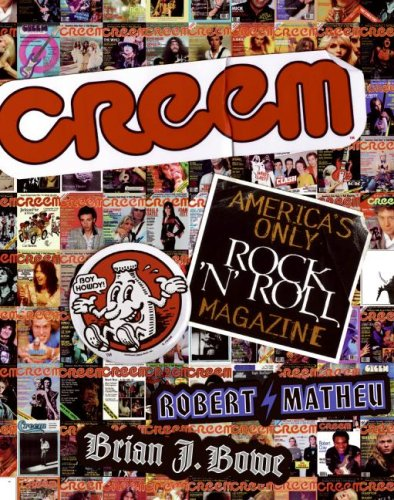 9780061374562: Creem: America's Only Rock 'N' Roll Magazine
