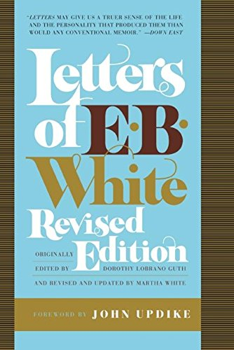 Letters of E. B. White (9780061374593) by E. B White