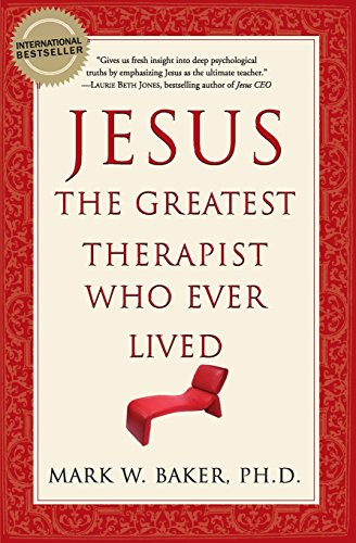 9780061374777: Jesus, the Greatest Therapist Who Ever Lived