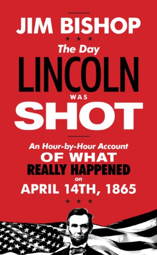 9780061374876: The Day Lincoln Was Shot