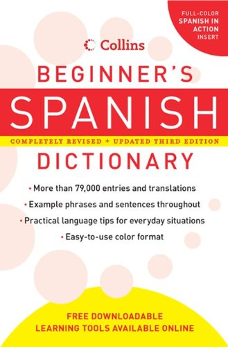 9780061374937: Collins Beginner's Spanish Dictionary, 3rd Edition (Collins Language)