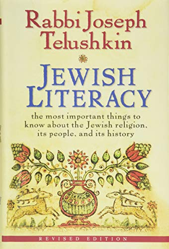 9780061374982: Jewish Literacy Revised Ed: The Most Important Things to Know About the Jewish Religion, Its People, and Its History
