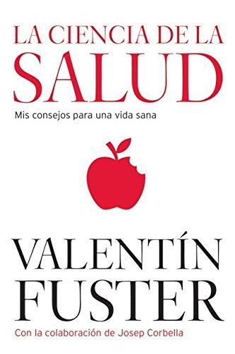 La Ciencia de la Salud: Valentin Fuster