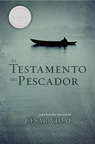 9780061375132: El Testamento del Pescador