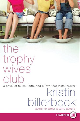 9780061376009: The Trophy Wives Club (The Trophy Wives Club, Book 1)