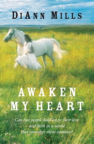 Awaken My Heart: Mills, DiAnn