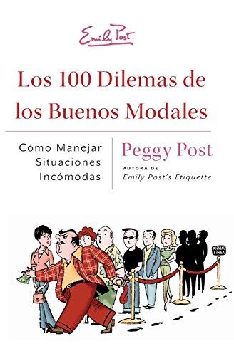 9780061377358: Los 100 Dilemas de Los Buenos Modales: Como Manejar Situaciones Incomodas
