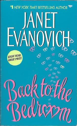 BACK TO THE BEDROOM: EVANOVICH, JANET