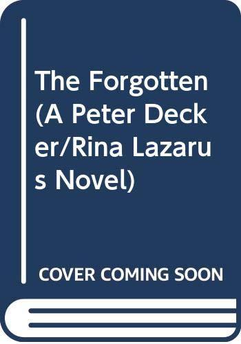 9780061378935: The Forgotten (A Peter Decker/Rina Lazarus Novel)