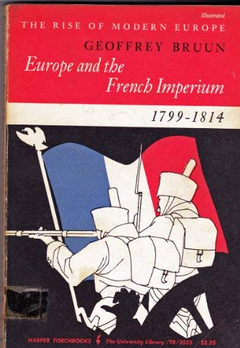 9780061382000: Europe and the French Imperium, 1799-1814 (Torchbooks)