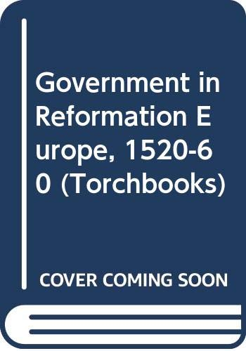 9780061384189: Government in Reformation Europe, 1520-60 (Torchbooks)