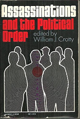 9780061384370: Assassinations and the Political Order