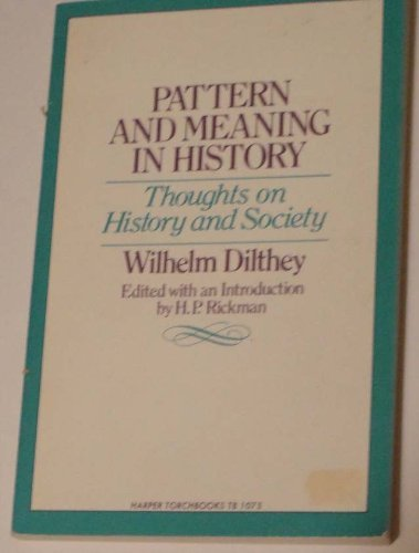 9780061384820: Pattern & meaning in history : thoughts on history & society [Taschenbuch] by...
