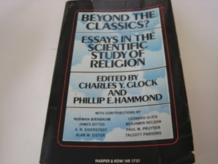 9780061387555: Beyond the Classics?: Essays in the Scientific Study of Religion (Torchbooks)