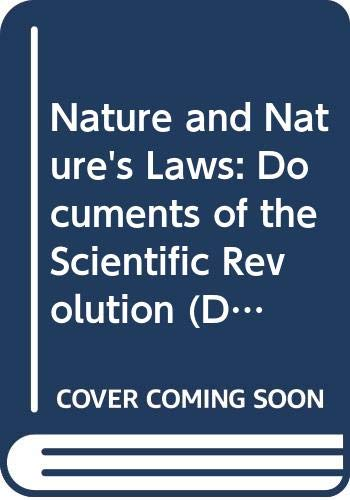 9780061387852: Nature and Nature's Laws: Documents of the Scientific Revolution (Documentary History of Western Civilization)