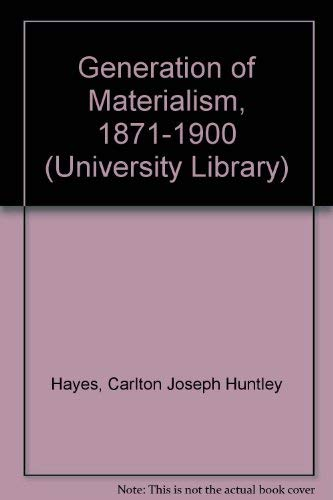 9780061388002: Generation of Materialism, 1871-1900 (University Library)