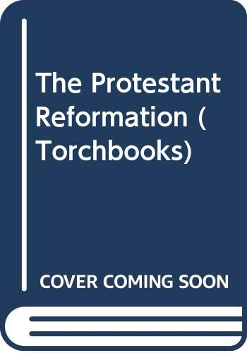 9780061388408: The Protestant Reformation (Torchbooks)