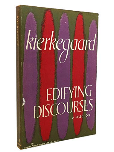Edifying Discourses (Torchbooks): Kierkegaard, Soren
