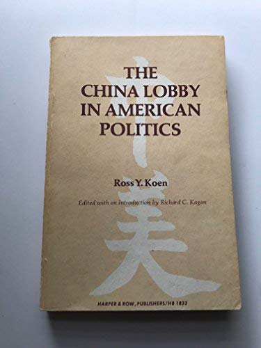 9780061388859: The China lobby in American politics
