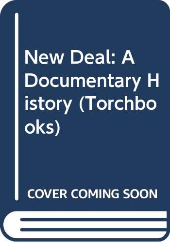 9780061389160: The New Deal: A Documentary History