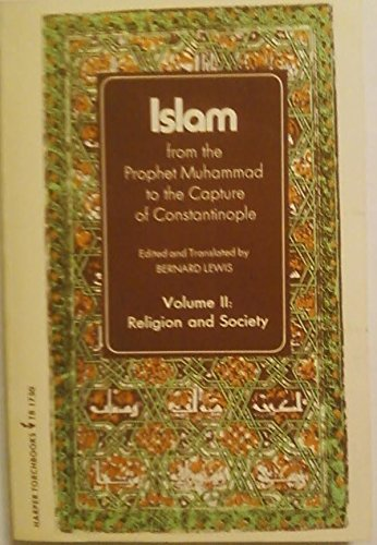 9780061389252: Islam: Religion and Society v. 2: From the Prophet Muhammad to the Capture of Constantinople (Torchbooks)