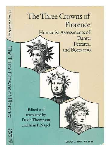 9780061395253: The Three Crowns of Florence: Humanist Assessments of Dante, Petrarca and Boccaccio