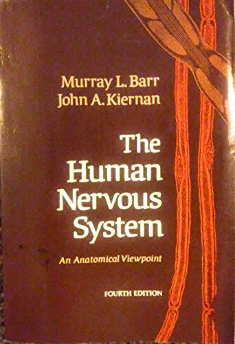 9780061403118: The human nervous system: An anatomical viewpoint