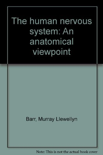 9780061403132: The human nervous system: An anatomical viewpoint