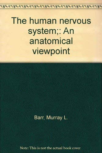9780061403149: Human Nervous System: An Anatomical Viewpoint