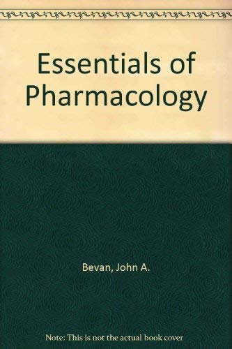 Essentials of Pharmacology: Introduction to the Principles: Thompson, Jeremy H.,Bevan,