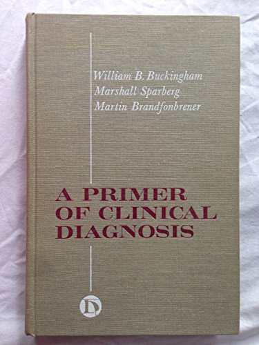 9780061405488: Primer of Clinical Diagnosis