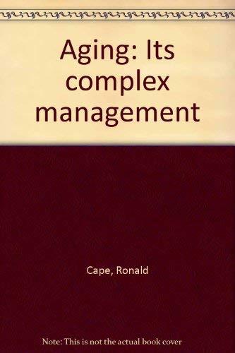 9780061406225: Aging, its complex management