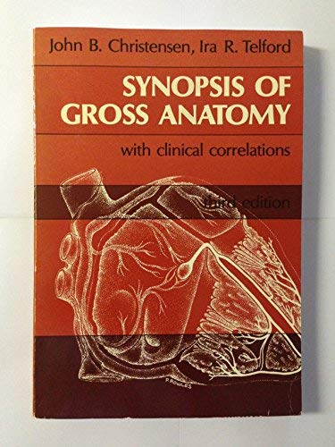 9780061406331: Synopsis of Gross Anatomy with Clinical Correlations